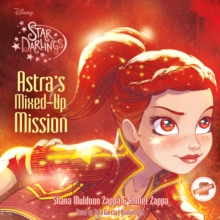Astra's Mixed-Up Mission, eAudiobook MP3 eaudioBook