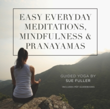 Easy Everyday Meditations, Mindfulness, and Pranayamas, eAudiobook MP3 eaudioBook
