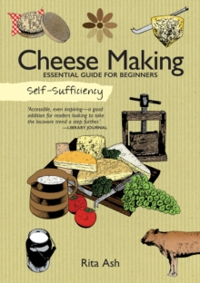 Self-Sufficiency: Cheese Making, Paperback / softback Book