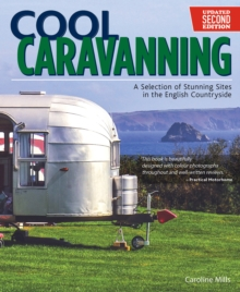 Cool Caravanning, Second Edition, Paperback / softback Book