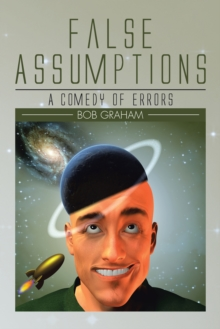 False Assumptions : A Comedy of Errors, EPUB eBook