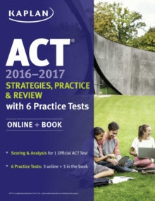 ACT 2016-2017 Strategies, Practice, and Review with 6 Practice Tests : Online + Book, EPUB eBook