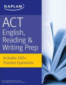 ACT English, Reading, & Writing Prep : Includes 500+ Practice Questions, EPUB eBook