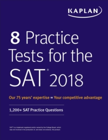 8 Practice Tests for the SAT 2018 : 1,200+ SAT Practice Questions, EPUB eBook