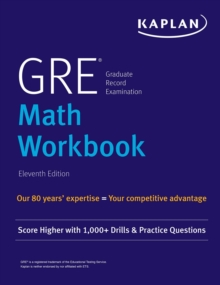 GRE Math Workbook : Score Higher with 1,000+ Drills & Practice Questions, EPUB eBook