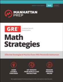 GRE Math Strategies : Effective Strategies & Practice from 99th Percentile Instructors, EPUB eBook