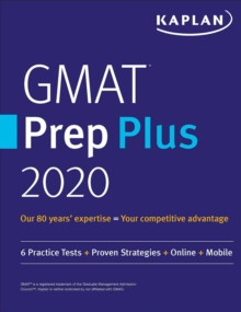 GMAT Prep Plus 2020 : 6 Practice Tests + Proven Strategies + Online + Mobile, EPUB eBook