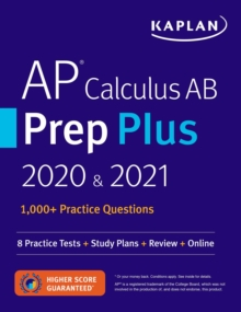 AP Calculus AB Prep Plus 2020 & 2021 : 8 Practice Tests + Study Plans + Targeted Review & Practice + Online, EPUB eBook