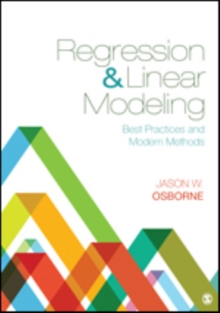 Regression & Linear Modeling : Best Practices and Modern Methods, Hardback Book