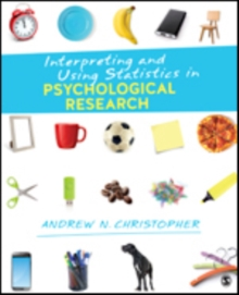 Interpreting and Using Statistics in Psychological Research, Paperback / softback Book
