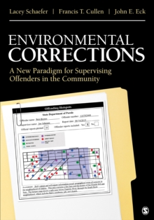 Environmental Corrections : A New Paradigm for Supervising Offenders in the Community, EPUB eBook