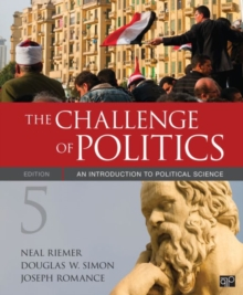 The Challenge of Politics : An Introduction to Political Science, Paperback Book