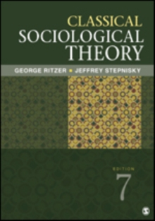 Classical Sociological Theory, Paperback / softback Book