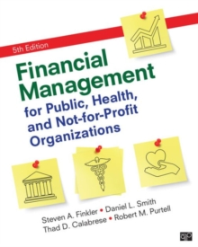 Financial Management for Public, Health, and Not-for-Profit Organizations, Hardback Book