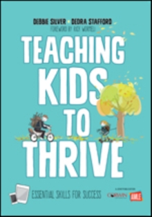 Teaching Kids to Thrive : Essential Skills for Success, Paperback / softback Book