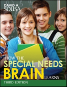 How the Special Needs Brain Learns, Paperback / softback Book