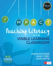 Teaching Literacy in the Visible Learning Classroom, Grades K-5, Paperback / softback Book