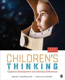 Children's Thinking : Cognitive Development and Individual Differences, Paperback Book