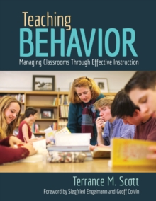 Teaching Behavior : Managing Classrooms Through Effective Instruction, Paperback Book