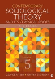 Contemporary Sociological Theory and Its Classical Roots : The Basics, EPUB eBook