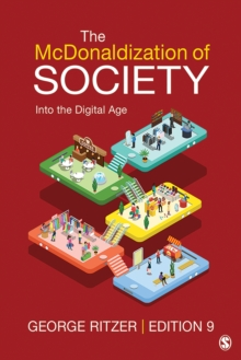 The McDonaldization of Society : Into the Digital Age, PDF eBook