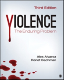 Violence : The Enduring Problem, Paperback Book