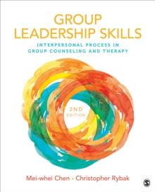 Group Leadership Skills : Interpersonal Process in Group Counseling and Therapy, Paperback Book