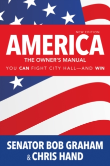 America, the Owner's Manual : You Can Fight City Hall-and Win, PDF eBook
