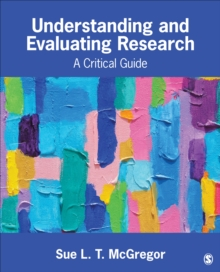 Understanding and Evaluating Research : A Critical Guide, Paperback / softback Book