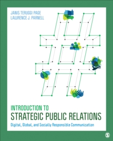 Introduction to Strategic Public Relations : Digital, Global, and Socially Responsible Communication, Paperback Book