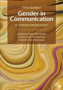 Gender in Communication : A Critical Introduction, Paperback Book