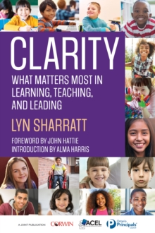 CLARITY : What Matters MOST in Learning, Teaching, and Leading, PDF eBook