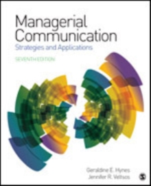 Managerial  Communication : Strategies and Applications, Hardback Book