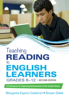 Teaching Reading to English Learners, Grades 6 - 12 : A Framework for Improving Achievement in the Content Areas, PDF eBook