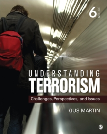 Understanding Terrorism : Challenges, Perspectives, and Issues, Paperback Book