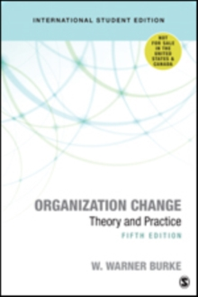 Organization Change : Theory and Practice, Paperback Book