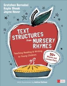 Text Structures From Nursery Rhymes : Teaching Reading and Writing to Young Children, Paperback Book