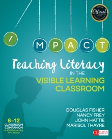 Teaching Literacy in the Visible Learning Classroom, Grades 6-12, EPUB eBook