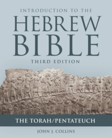 Introduction to the Hebrew Bible : The Torah/Pentateuch, Paperback / softback Book