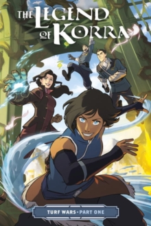 Legend Of Korra, The: Turf Wars Part One, Paperback Book