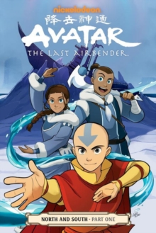 Avatar: The Last Airbender - North & South Part One, Paperback / softback Book