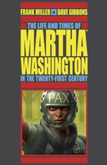 Life And Times Of Martha Washington In The Twenty-first Century, The (second Edition), Paperback Book
