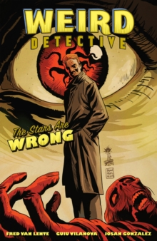 Weird Detective : The Stars Are Wrong, Paperback / softback Book