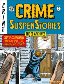 Ec Archives: Crime Suspenstories Volume 2, Hardback Book