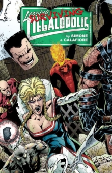Leaving Megalopolis: Surviving Megalopolis, Hardback Book