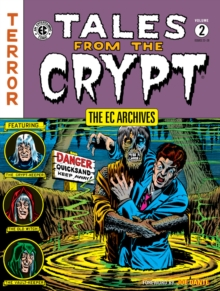 Ec Archives, The; Tales From The Crypt Volume 2, Hardback Book