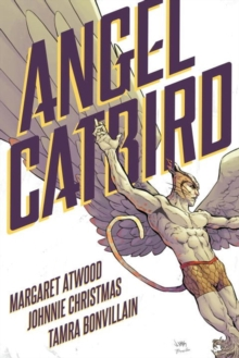 Angel Catbird Volume 1, Hardback Book