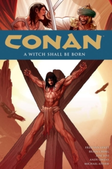 Conan Volume 20 : A Witch Shall Be Born, Paperback / softback Book