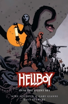 Hellboy: into the Silent Sea, Hardback Book