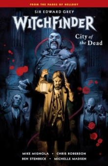 Witchfinder Volume 4: City of the Dead, Paperback Book